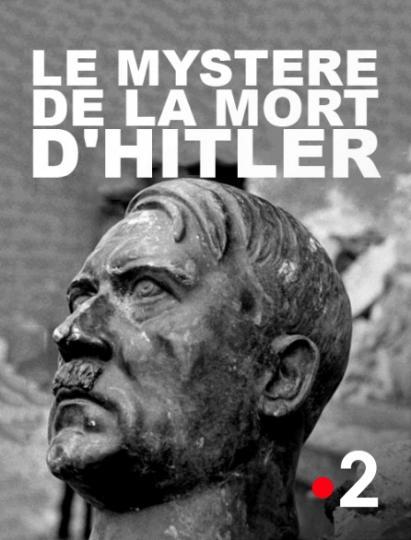 affiche TV : Le mystère de la mort d'Hitler