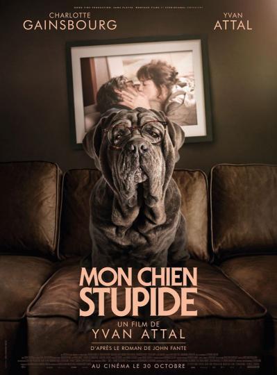 affiche Avant Première Mon chien Stupide