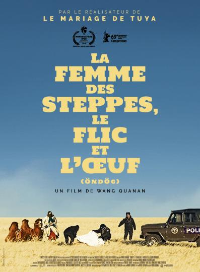 affiche La Femme des steppes, le flic et l'œuf