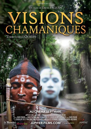 affiche Visions Chamaniques : Territoires oubliés