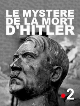 affiche du film TV : Le mystère de la mort d'Hitler