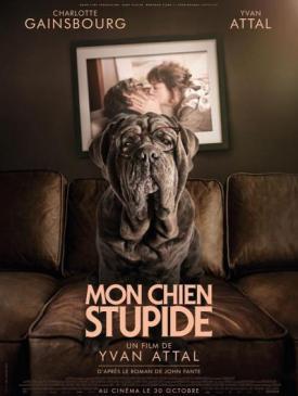 affiche du film Avant Première Mon chien Stupide