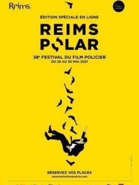 affiche du film 38 Festival du film Policier Reims - Compétition