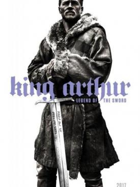 affiche du film King Arthur: Legend of the Sword