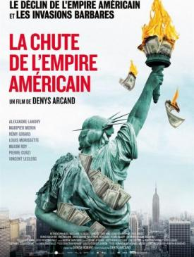 affiche du film La Chute de l'Empire Américain