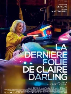affiche du film : La dernière folie de Claire Darling