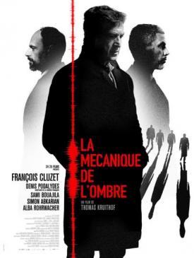 affiche du film La mécanique de l'ombre
