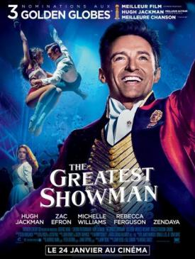 affiche du film Ciné Région The Greatest Showman 1