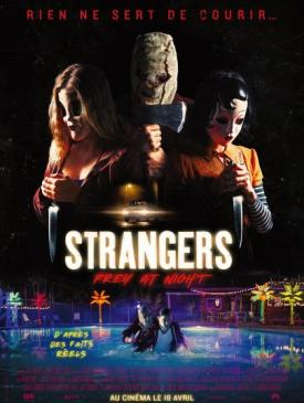 affiche du film The Strangers : Prey at Night
