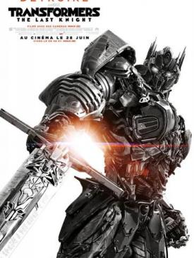 affiche du film Transformers - The Last Knight