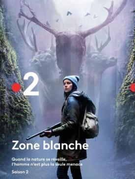 affiche du film Zone Blanche Saison 2