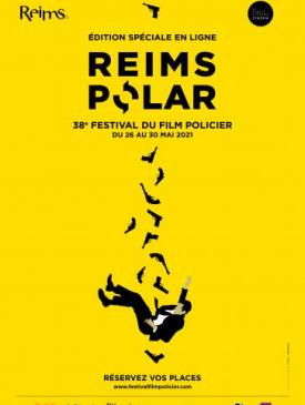 affiche du film Reims Polar 2021